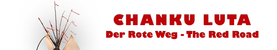 Chanku Luta - Der Rote Weg - The Red Road